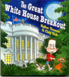 The Great White House Breakout book by Chip Bok and Helen Thomas